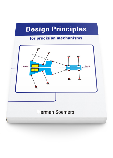 Herman Soemers - Design Principles for Precision Mechanisms